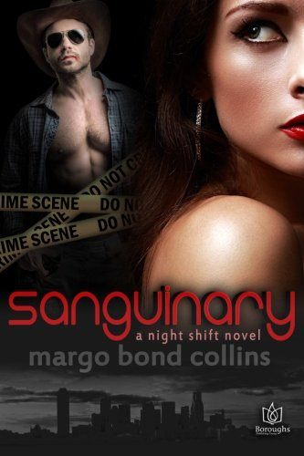 Read Online Sanguinary (Night Shift) (Volume 1) pdf epub