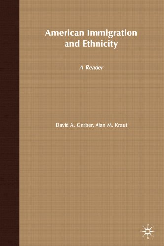American Immigration and Ethnicity: A Reader
