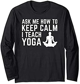 [Featured] Funny Yoga Gift For Yoga Teacher or Yoga Instructor Long Sleeve in ALL styles | Size S - 5XL