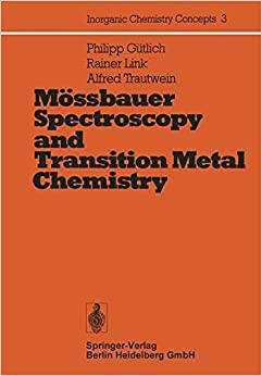 Mössbauer Spectroscopy and Transition Metal Chemistry: Volume 3 (Inorganic Chemistry Concepts)