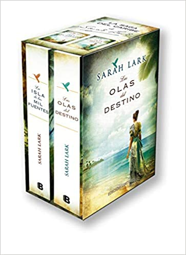 La Isla De Las Mil Fuentes Las Olas Del Destino Island Of A Thousand Springs The Waves Of Destiny Grandes Novelas Spanish Edition Lark Sarah 9788466653589 Books