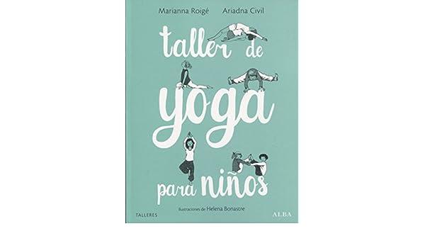 Taller de yoga para niños: Ariadna Civil, Marianna Roigé ...