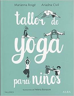 Taller de yoga para niños (Talleres): Amazon.es: Marianna ...
