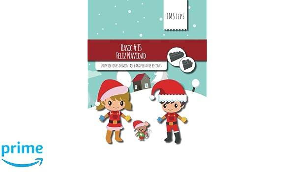 EMSteps #15 Feliz Navidad: Instrucciones de montaje para piezas de botones (EMSteps Basic) (Volume 15) (Spanish Edition): EMSteps, Achim Schuck: ...