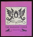 The Hapless Child, Edward Gorey, 0396078176