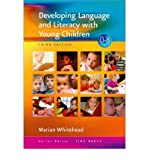 [(Developing Language and Literacy with Young Children )] [Author: Marian R. Whitehead] [Jul-2007]