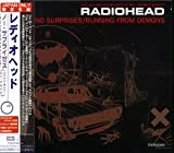 No Surprises / Running From Demons by Radiohead