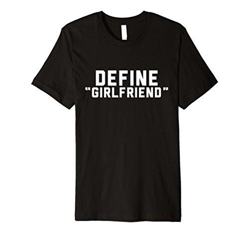 Define Girlfriend Funny T-Shirt