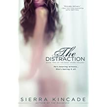 The Distraction (The Body Work Trilogy Book 2)