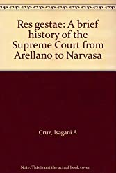 Res gestae: A brief history of the Supreme Court from Arellano to Narvasa