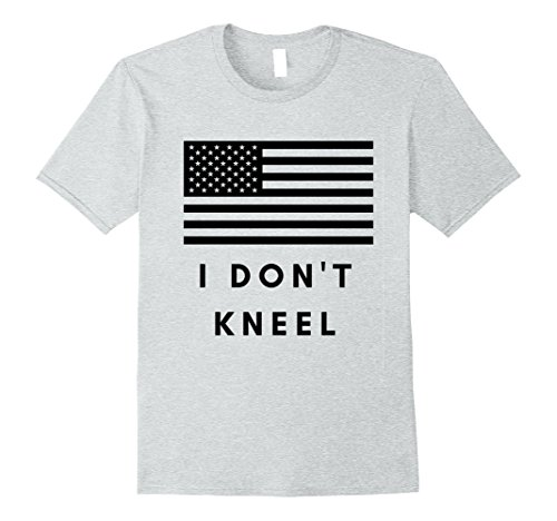 Mens I Don't Kneel Shirt National Anthem 2017 Small Heather Grey