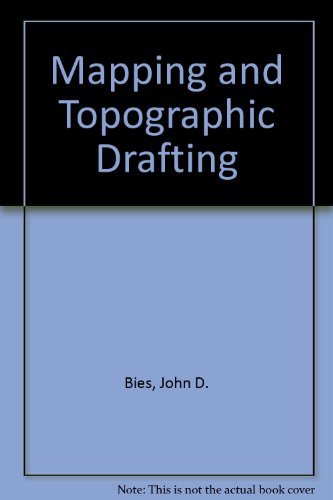 Mapping and Topographic Drafting