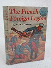 Blassingame THE FRENCH FOREIGN LEGION W-22…
