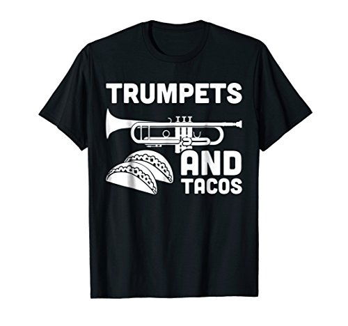 """""""Trumpets And Tacos"""" Funny Marching Band T-Shirt"""