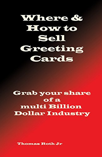Where And How To Sell Greeting Cards By Roth Jr Thomas
