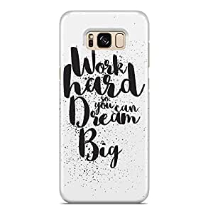 Samsung S8 Case work hard dream big Samsung Samsung S8 Cover Wrap Around
