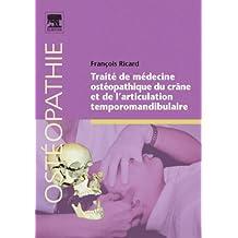 Traité de médecine ostéopathique du crâne et de l'articulation temporomandibulaire