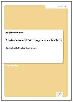 Motivations- und Führungstheorien in China