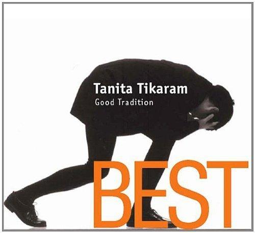 Best Good Tradition by Tanita Tikaram (The Best Of Tanita Tikaram)