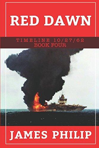 Red Dawn (Timeline 10/27/62)