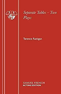Separate Tables - Two Plays (Acting Edition) by Terence Rattigan (2015-01-31)