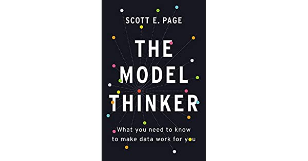 Amazon.com: The Model Thinker: What You Need to Know to Make ...