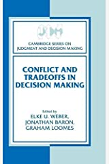 Conflict and Tradeoffs in Decision Making (Cambridge Series on Judgment and Decision Making) Hardcover