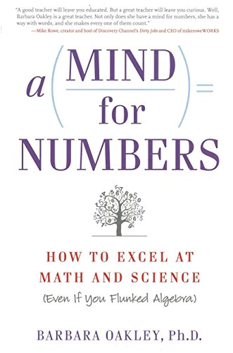 A Mind for Numbers: How to Excel at Math and Science (Even If You Flunked - Girl Oakley