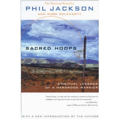 Sacred Hoops: Spiritual Lessons as a Hardwood Warrior (Paperback) - Common