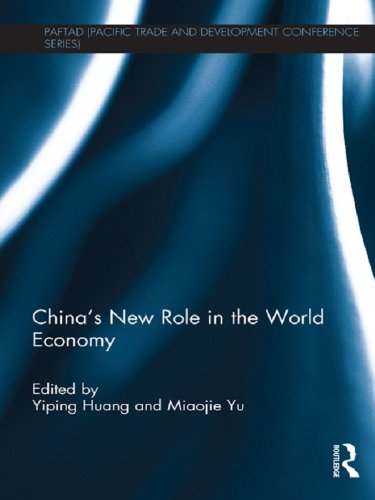Download China's New Role in the World Economy (PAFTAD (Pacific Trade and Development Conference Series)) Pdf