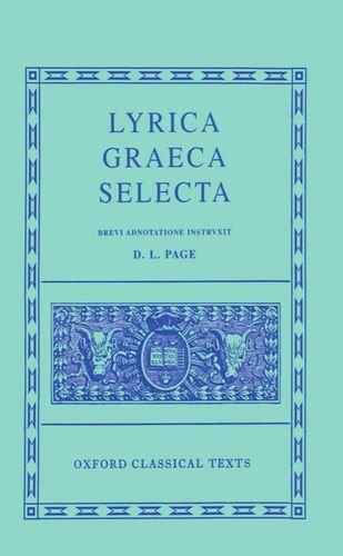 Lyrica Graeca Selecta (Oxford Classical Texts)
