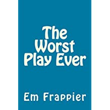 The Worst Play Ever