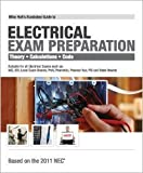 Mike Holt's Illustrated Guide to to Electrical Exam Preparation 2011 Edition, Mike Holt, 1932685634