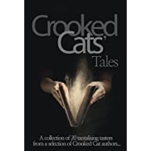 Crooked Cats' Tales