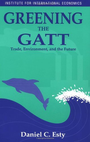 Greening the GATT: Trade, Environment, and the Future