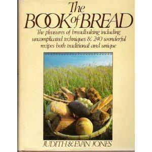 The book of bread by Judith Jones (1982-05-03)