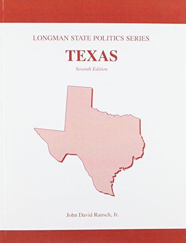 Texas Politics (Longman State Politics Series) (7th Edition)