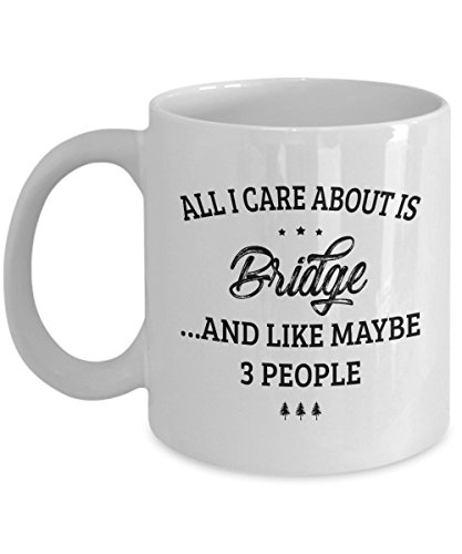 Bridge Mug - I Care And Like Maybe 3 People - Funny Novelty Ceramic Coffee & Tea Cup Cool Gifts for Men or Women with Gift - Portland Sunglasses Wooden