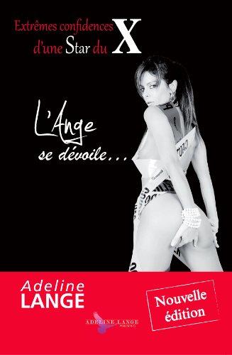Extremes Confidences Dune Star Du X Lange Se Devoile [Pdf/ePub] eBook