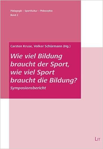 Book Wie viel Bildung braucht der Sport, wie viel Sport braucht die Bildung?