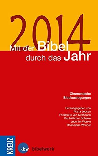 Mit der Bibel durch das Jahr 2014: Ökumenische Bibelauslegungen