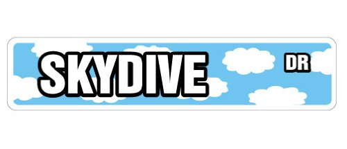SKYDIVE Street Sign sky dive diver diving gear gift novelty road parachute
