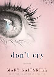 Don't Cry: Stories