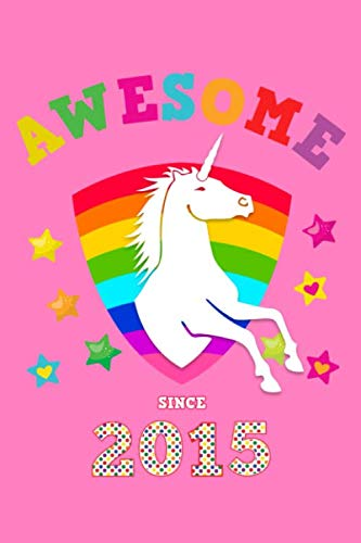Awesome Since 2015: Unicorn 4 x 4 Quadrille Squared Coordinate Grid Paper | Glossy Magical Pink Cover for Little Girls Born in '15 | Math & Science ... for Students | Four squares per inch graph