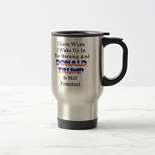 Zazzle Love When I Get Up in Am and Trump Is President Coffe