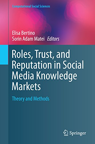 Download Roles, Trust, and Reputation in Social Media Knowledge Markets: Theory and Methods (Computational Social Sciences) Pdf
