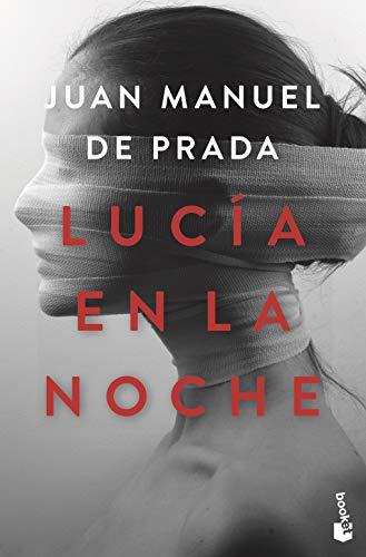 Lucía en la noche de Juan Manuel de la Prada