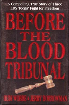 Before the Blood tribunal: Four teenagers against Hitler: Rudi Wobbe: Amazon.com: Books