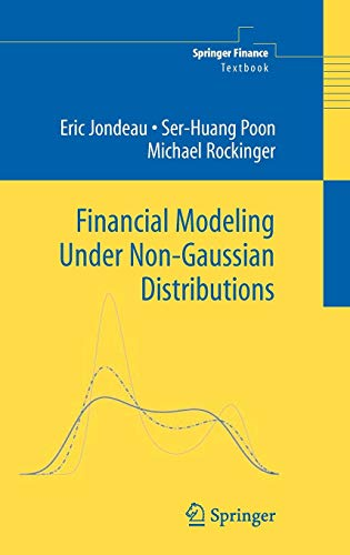 Financial Modeling Under Non-Gaussian Distributions (Springer Finance) (Applied Calculus For Business Economics And Finance)