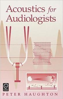 Acoustics for Audiologists